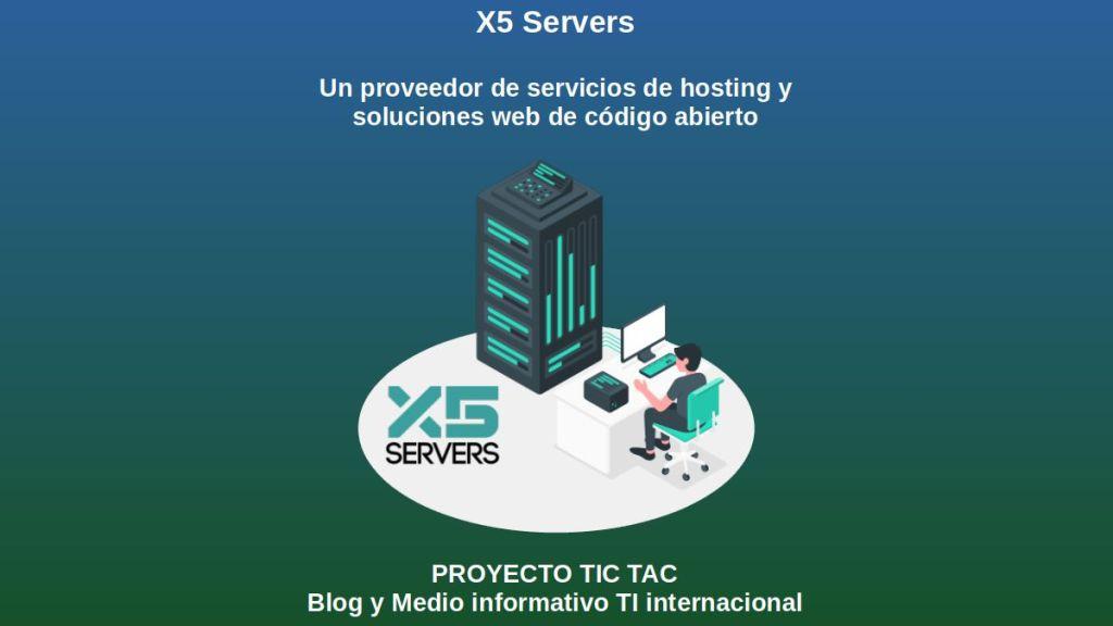 X5 Servers: Un proveedor de servicios de hosting y soluciones web de código abierto
