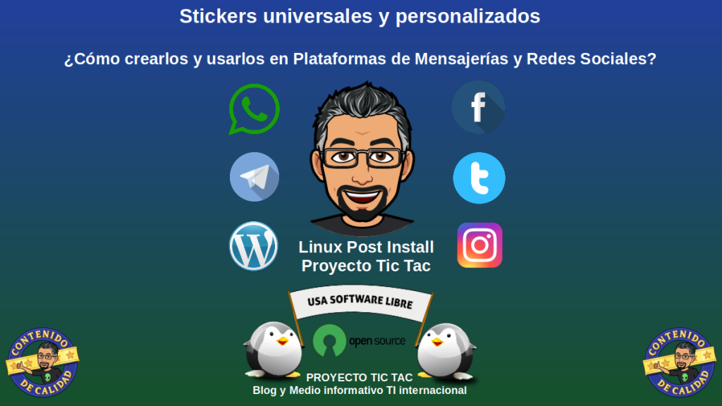 Stickers universales y personalizados: ¿Cómo crearlos y usarlos en Plataformas de Mensajerías y Redes Sociales?