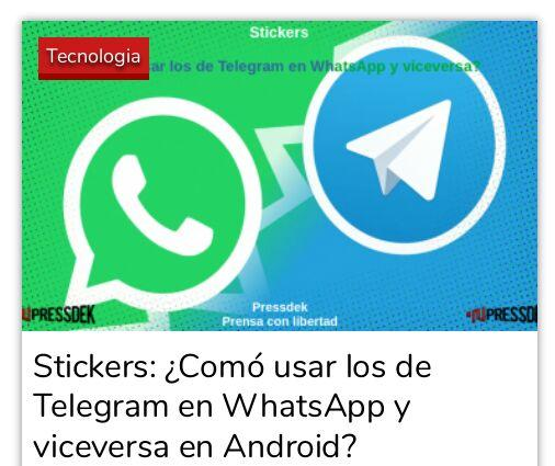 Stickers: ¿Comó usar los de Telegram en WhatsApp y viceversa en Android?