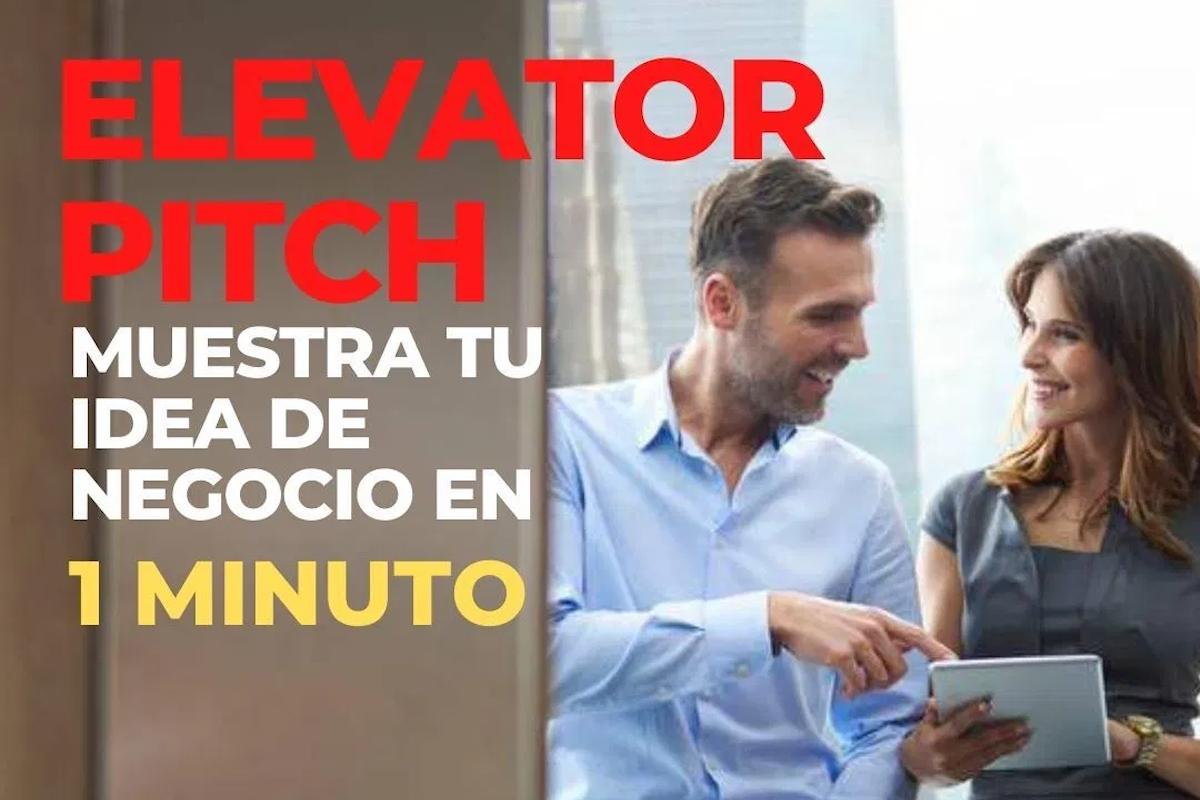 ¿Qué es un elevator pitch o discurso del ascensor?