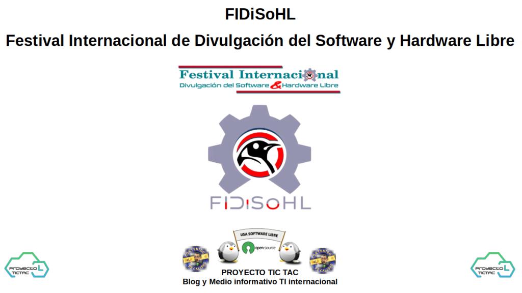 FIDiSoHL: Festival Internacional de Divulgación del Software y Hardware Libre
