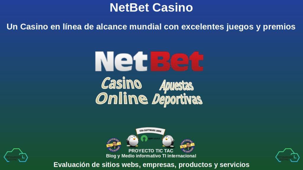 NetBet Casino: Un Casino en línea de alcance mundial con excelentes juegos y premios