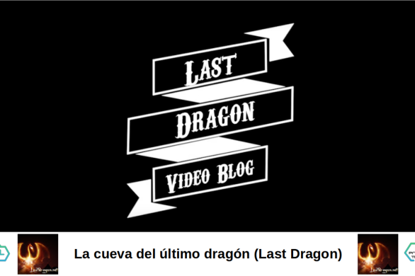 La cueva del ultimo dragon Last Dragon