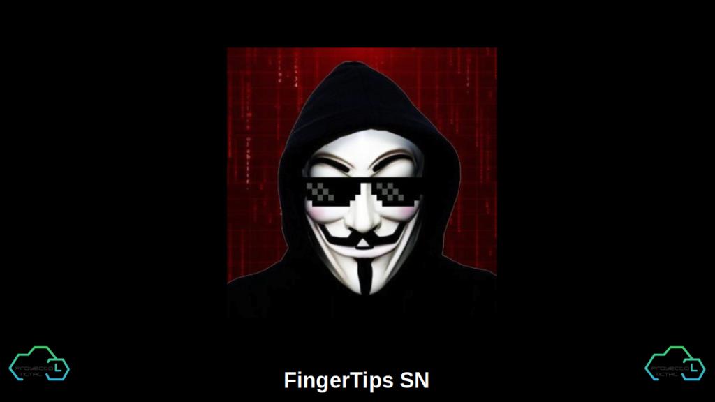 FingerTips SN: Un Canal de YouTube que comparte vídeos sobre aplicaciones, programación y hacking.