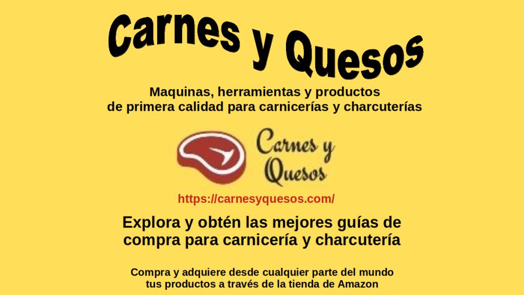 Carnes y Quesos: Empresa en línea de Máquinas, herramientas y productos de primera calidad para carnicerías y charcuterías