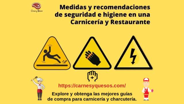 Seguridad e Higiene: Medidas y recomendaciones para una Carnicería y Restaurante