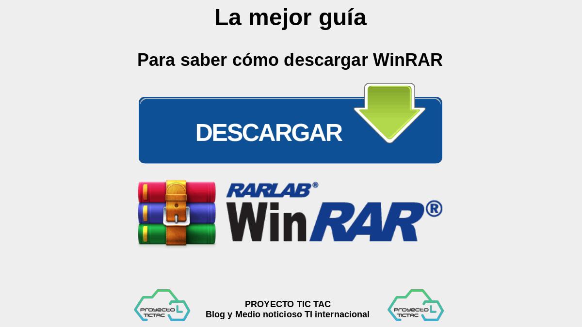 La mejor guía para saber cómo descargar WinRAR