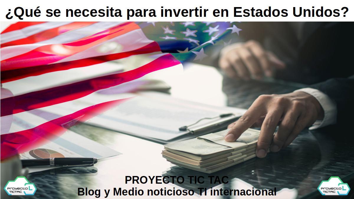 Invertir y emprender en Estados Unidos (USA)